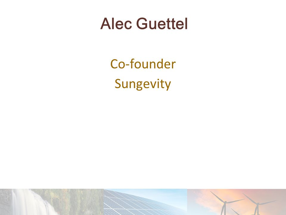 Alec Guettel Co-founder Sungevity