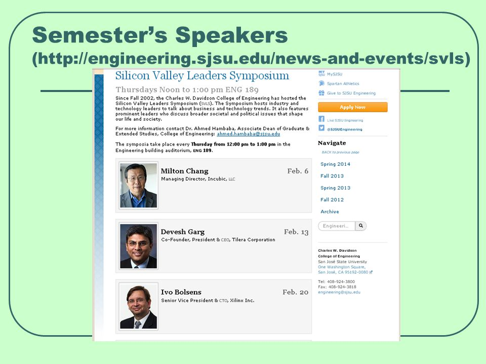Semester's Speakers (http://engineering.sjsu.edu/news-and-events/svls)