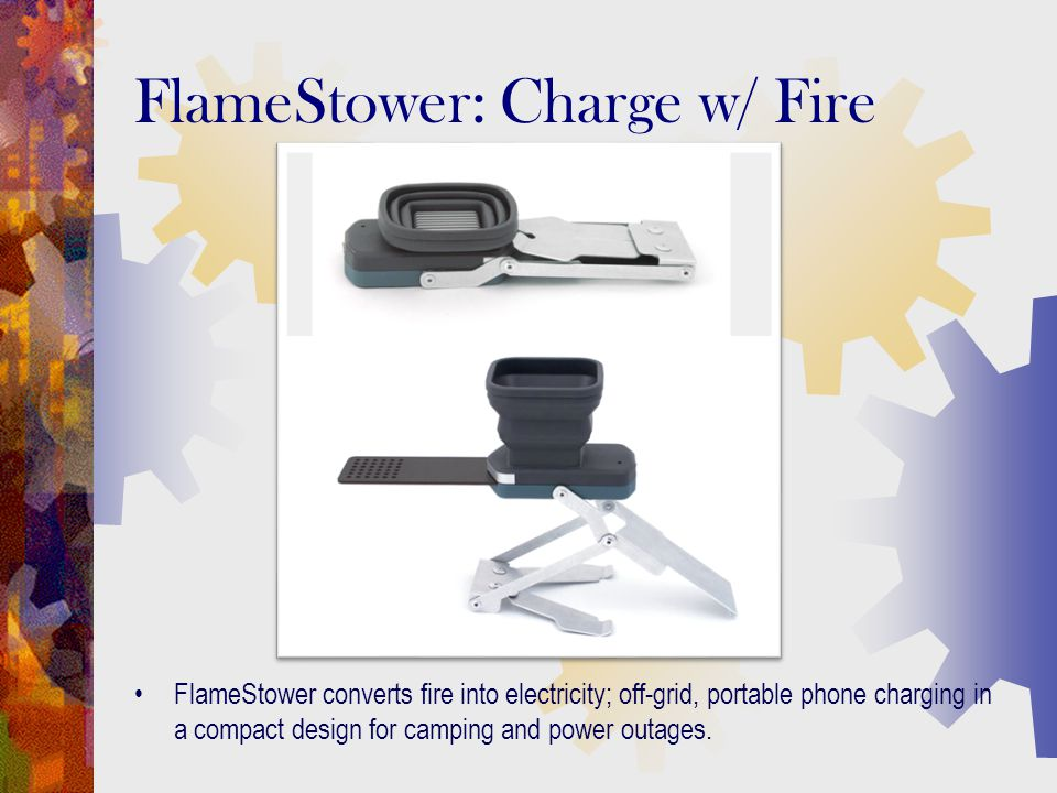 FlameStower converts fire into electricity; off-grid, portable phone charging in a compact design for camping and power outages. FlameStower: Charge w