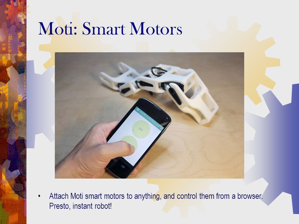 Attach Moti smart motors to anything, and control them from a browser. Presto, instant robot! Moti: Smart Motors