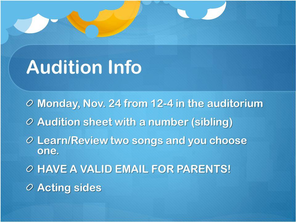Audition Info Monday, Nov.