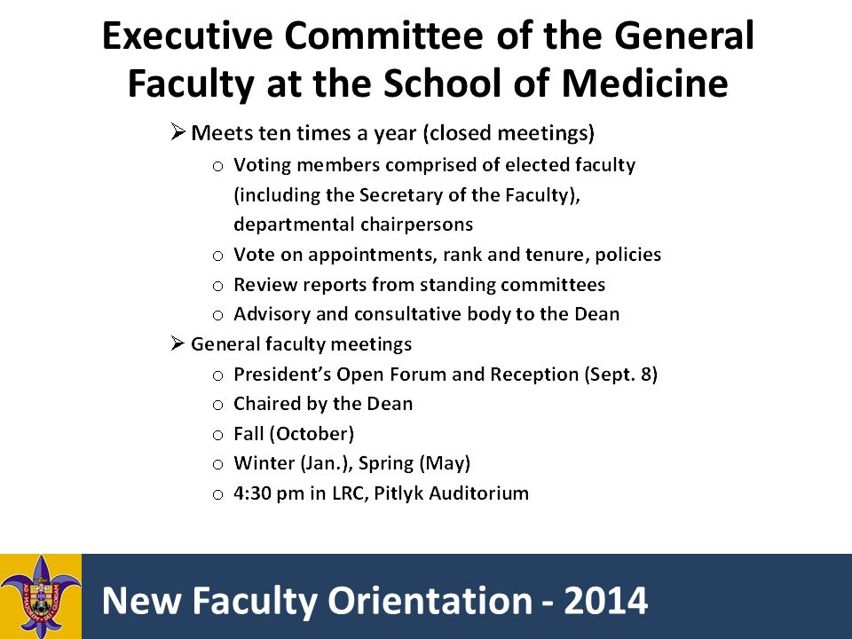 New Faculty Orientation - 2014 Executive Committee of the General Faculty at the School of Medicine