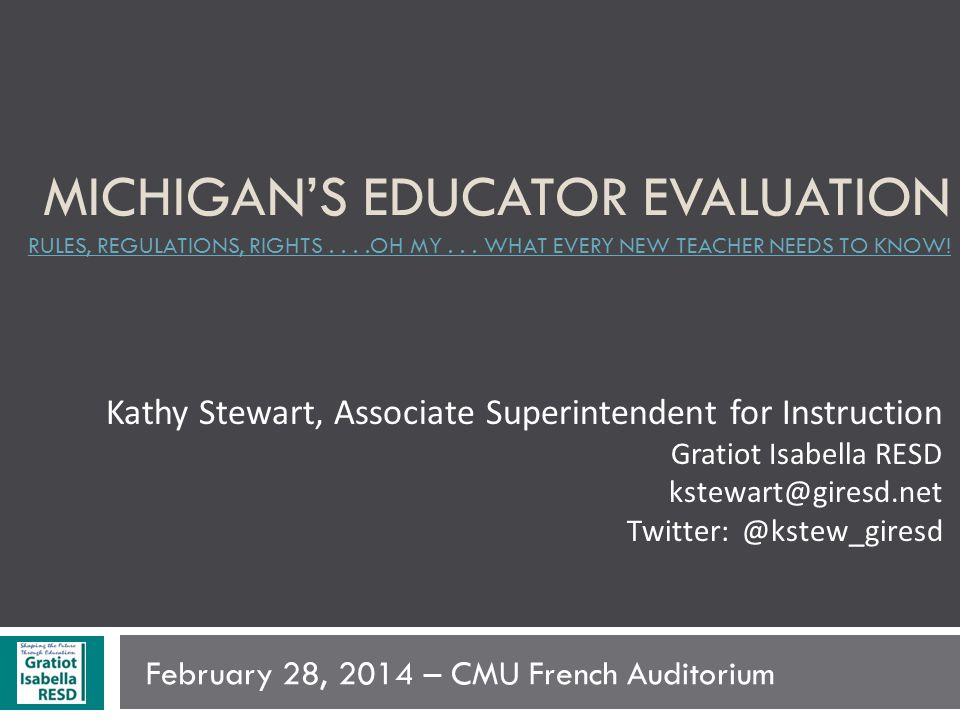 MICHIGAN'S EDUCATOR EVALUATION RULES, REGULATIONS, RIGHTS....OH MY...