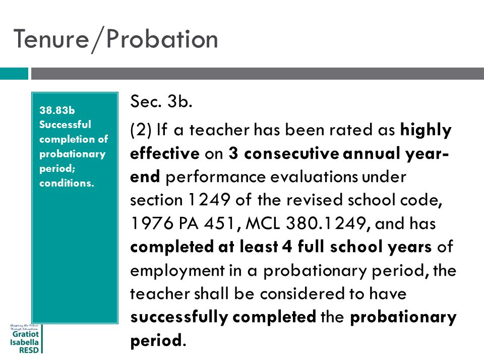 Tenure/Probation 38.83b Successful completion of probationary period; conditions.