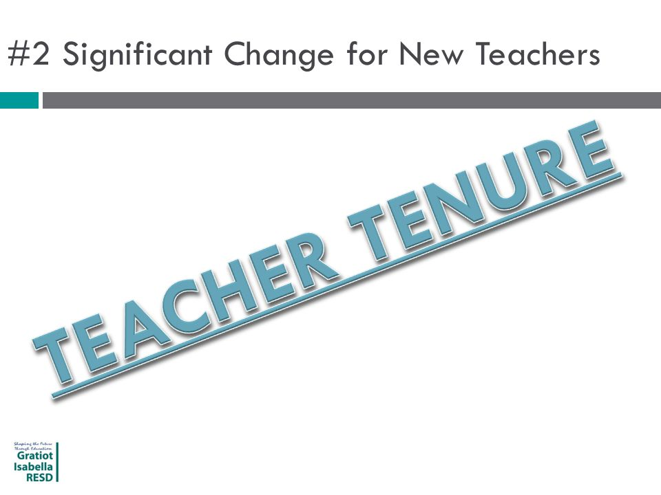 #2 Significant Change for New Teachers