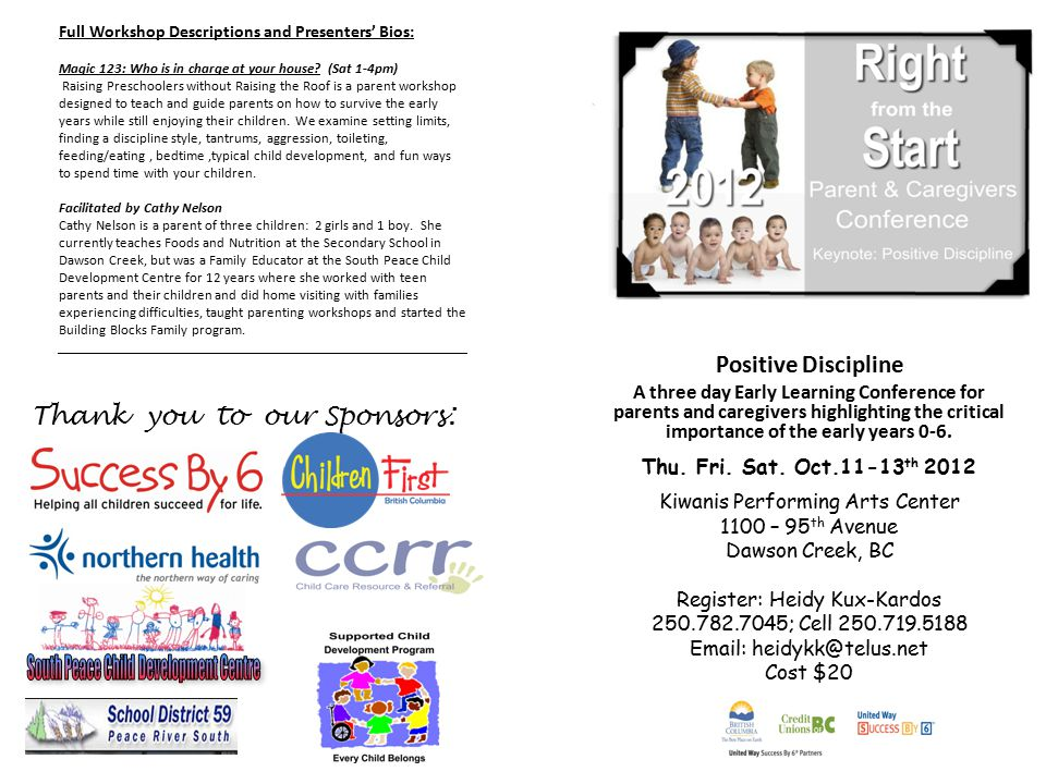Positive Discipline A three day Early Learning Conference for parents and caregivers highlighting the critical importance of the early years 0-6. Thu.