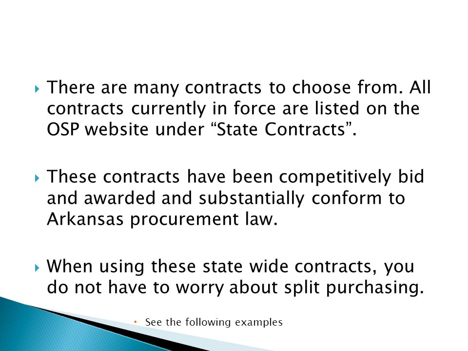  There are many contracts to choose from.