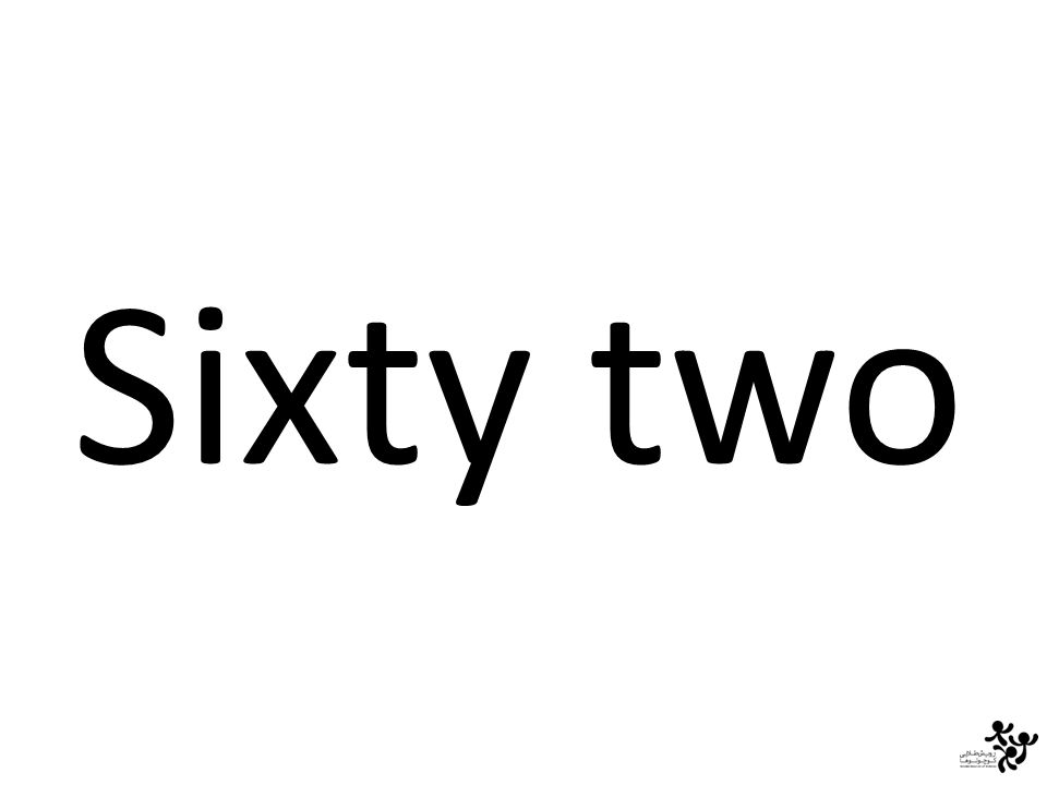Sixty two