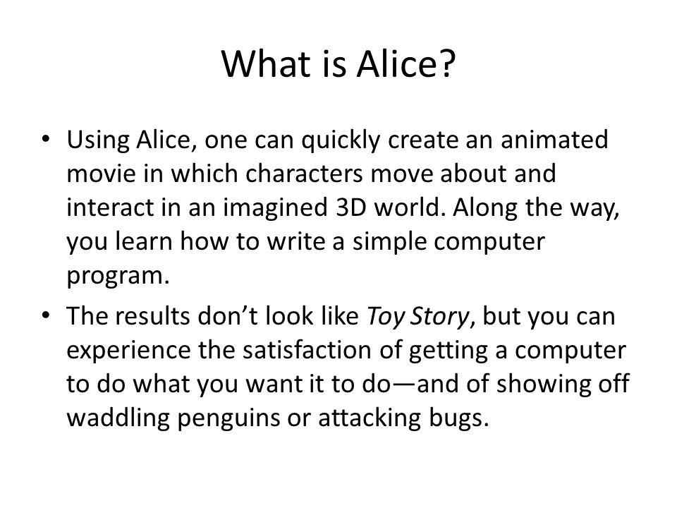 What is Alice.
