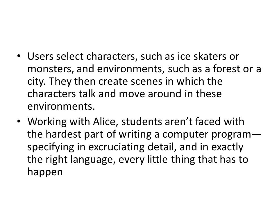 Users select characters, such as ice skaters or monsters, and environments, such as a forest or a city.