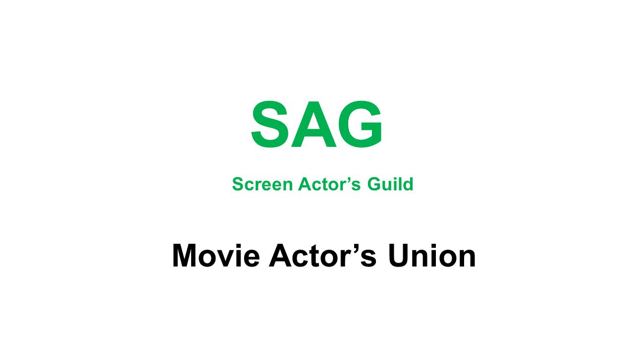 SAG Movie Actor's Union Screen Actor's Guild