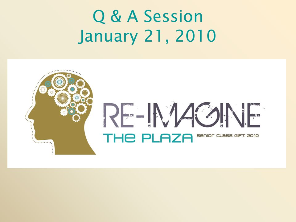 Q & A Session January 21, 2010