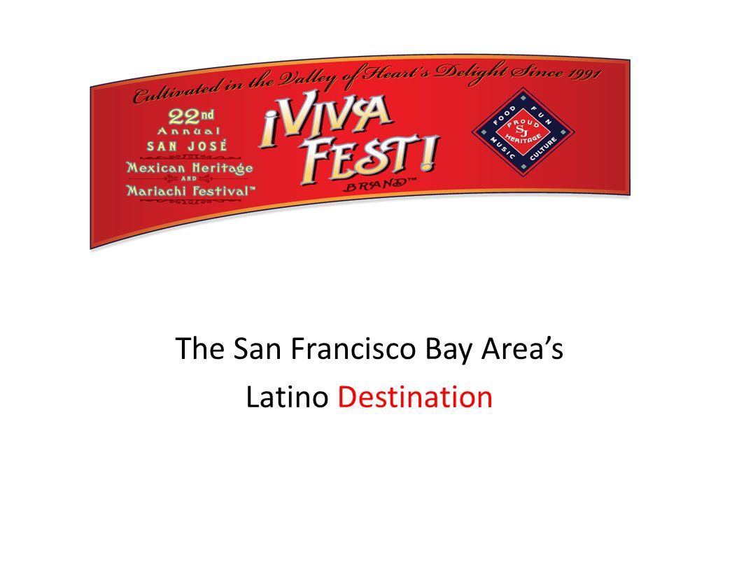 The San Francisco Bay Area's Latino Destination