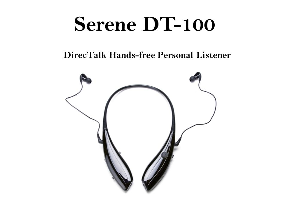 Serene DT-100 DirecTalk Hands-free Personal Listener