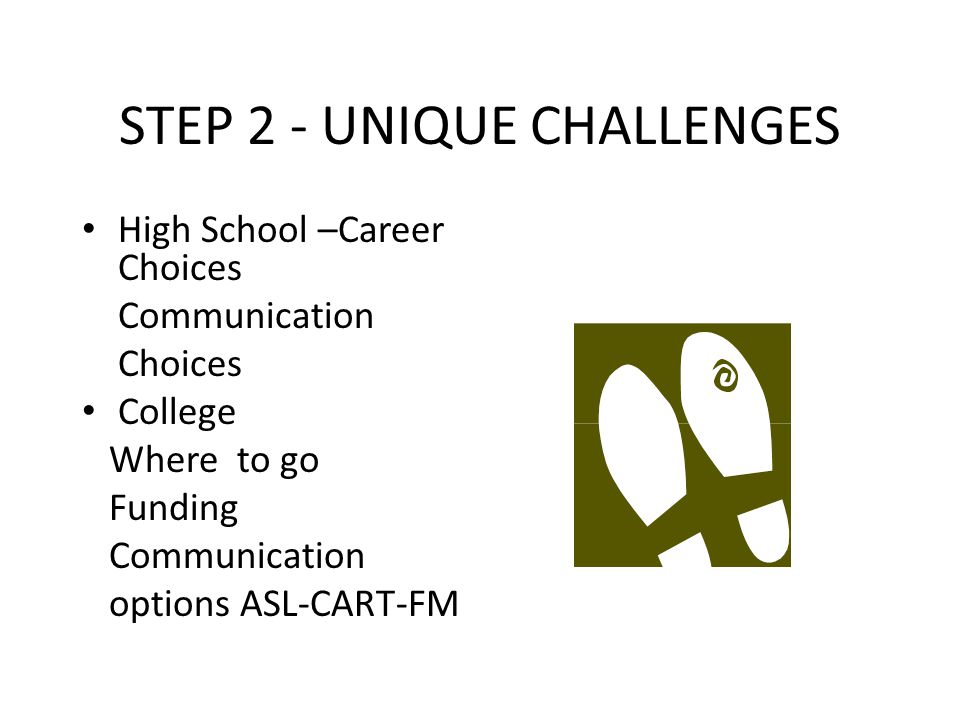 STEP 3 – GOALS & DREAMS Identify Dreams Identify Talents Identify Goals Identify Options to reach your potential