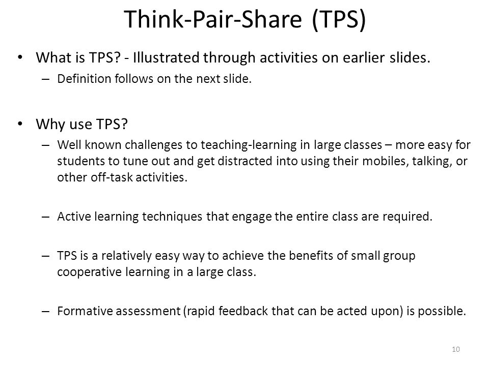 What is TPS? - Illustrated through activities on earlier slides. – Definition follows on the next slide. Why use TPS? – Well known challenges to teach