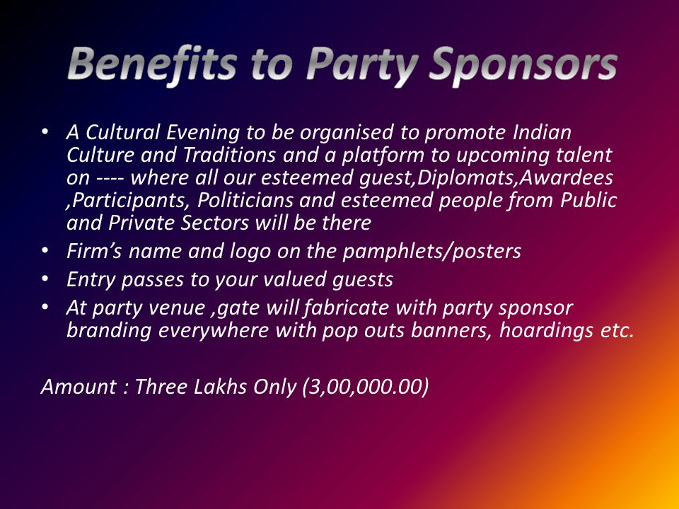 A Cultural Evening to be organised to promote Indian Culture and Traditions and a platform to upcoming talent on ---- where all our esteemed guest,Dip