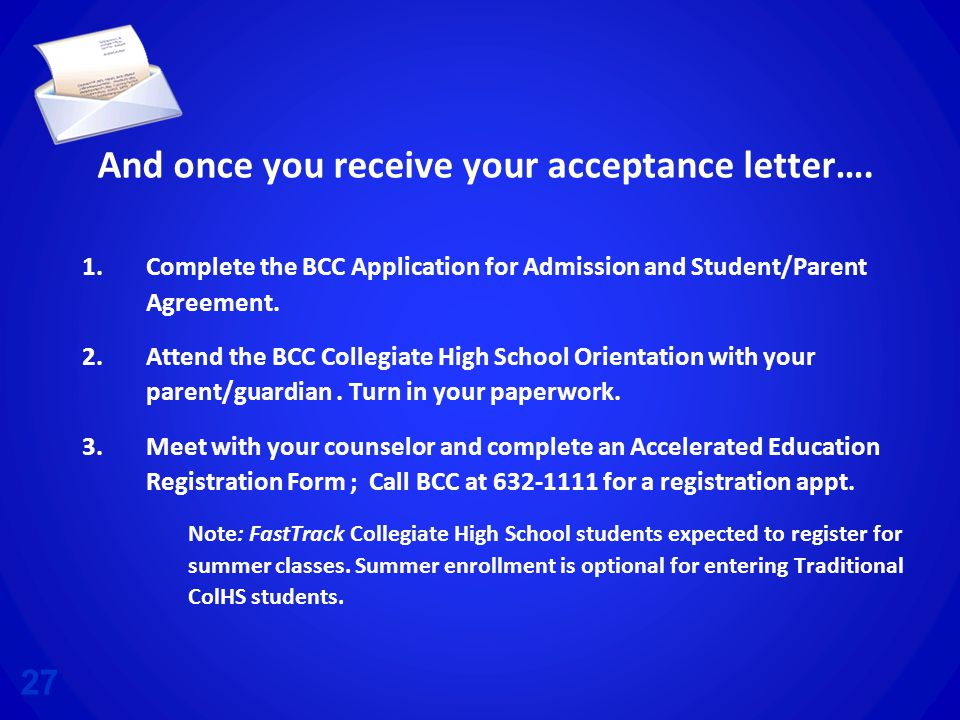 And once you receive your acceptance letter….