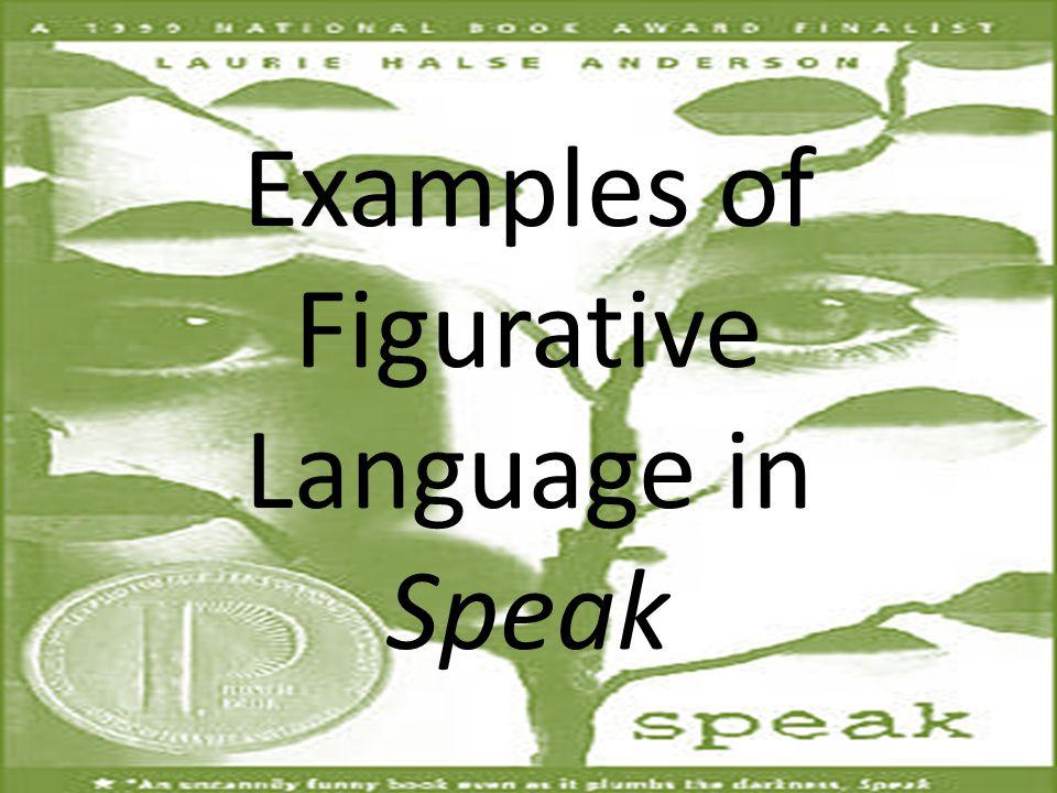Examples of Figurative Language in Speak