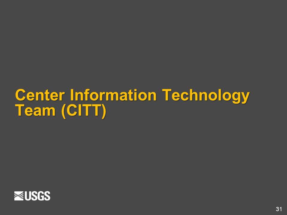 31 Center Information Technology Team (CITT)