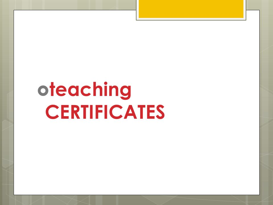  teaching CERTIFICATES