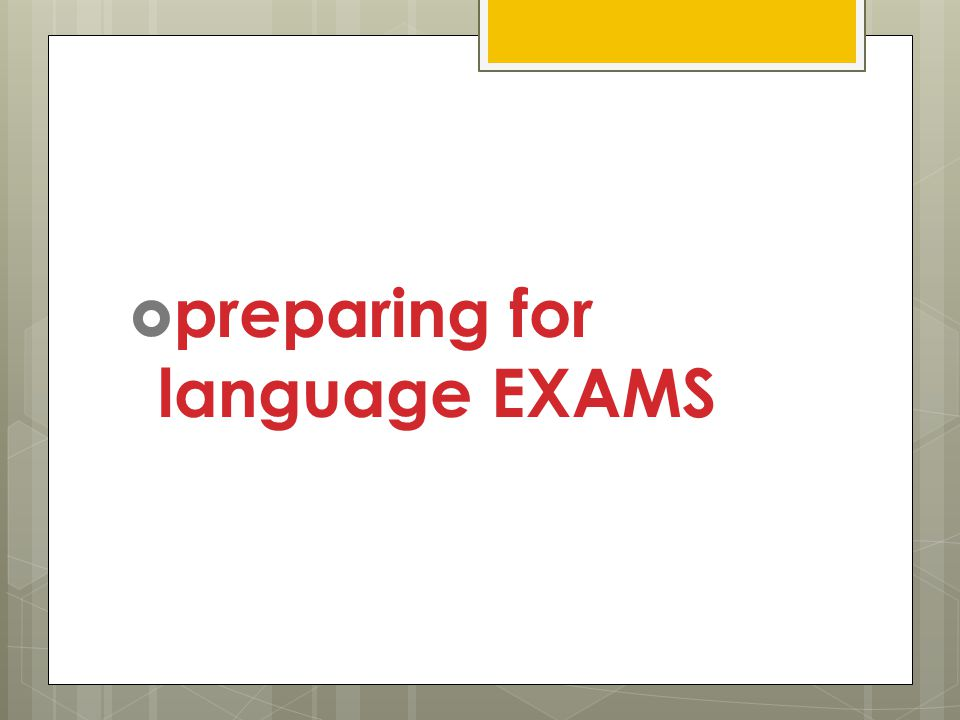  preparing for language EXAMS