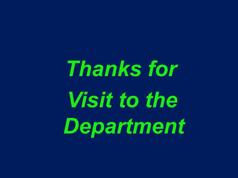 Thanks for Visit to the Department