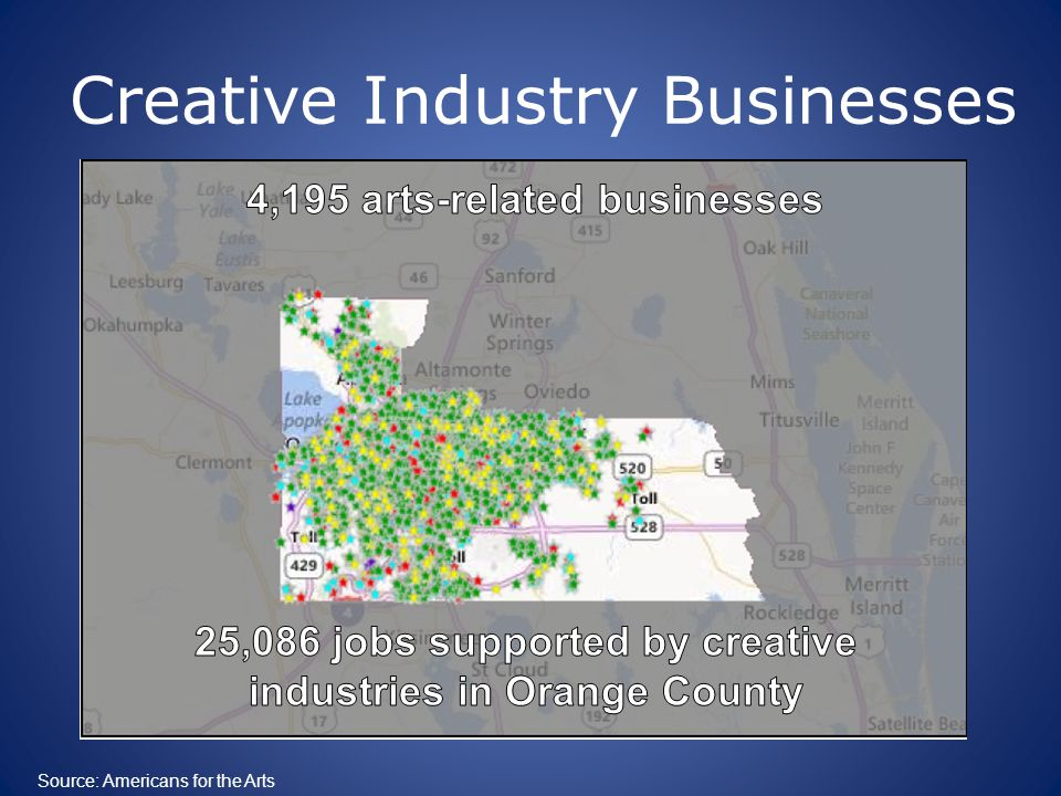 Creative Industry Businesses Source: Americans for the Arts