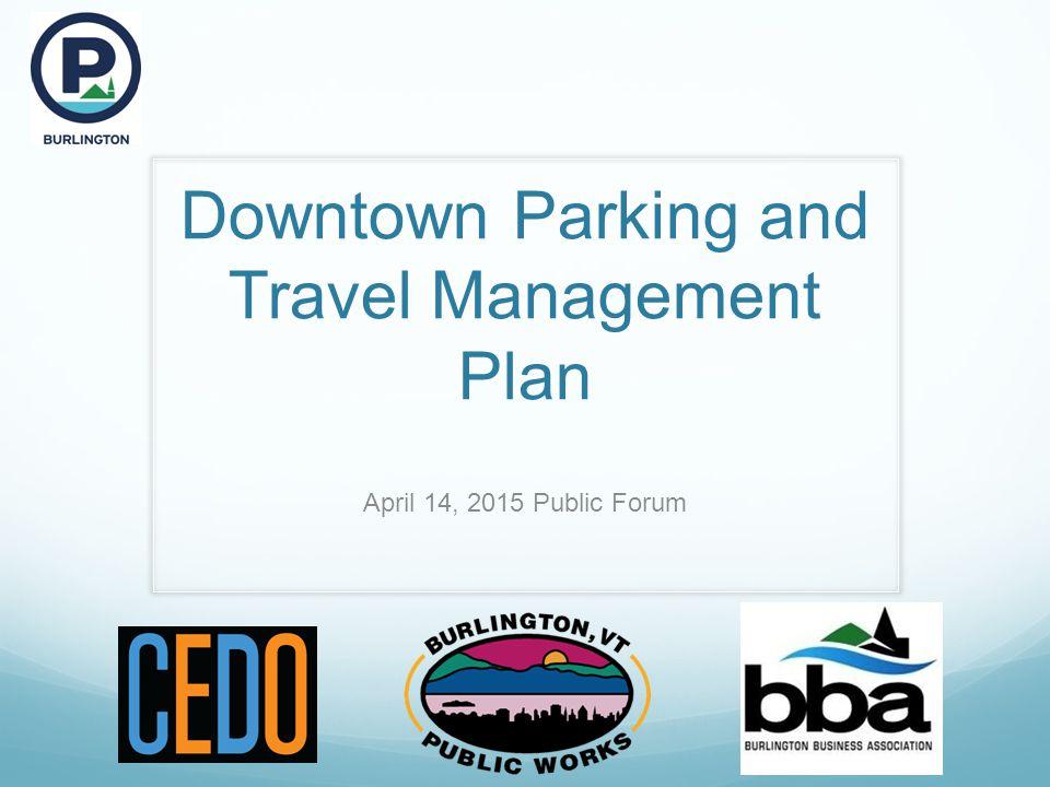 Impact on Abutting Areas 4/14/2015 Park Burlington – Public Forum22
