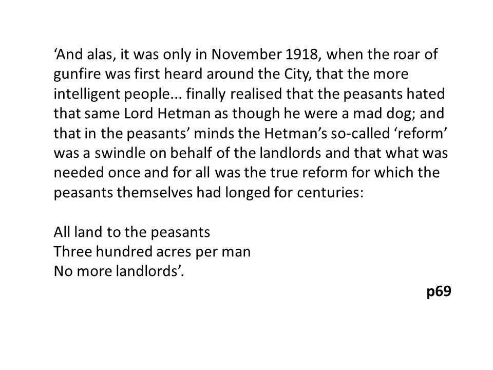 'And alas, it was only in November 1918, when the roar of gunfire was first heard around the City, that the more intelligent people...