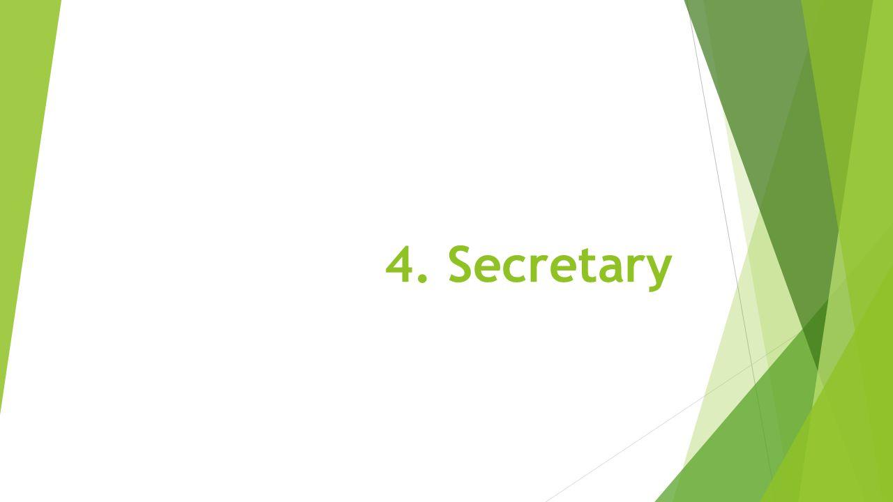 4. Secretary