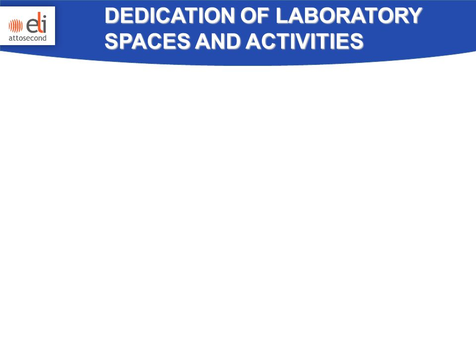 DEDICATION OF LABORATORY SPACES AND ACTIVITIES