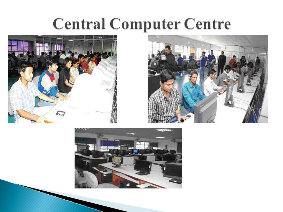  Ergonomically designed, well equipped and centrally air-conditioned Computer Centre  03 Servers (SQL server, Network Management Server and Windows NT)  The Computer Centre has 24 Mbps (1:1) Leased Line Internet Connectivity through BSNL.