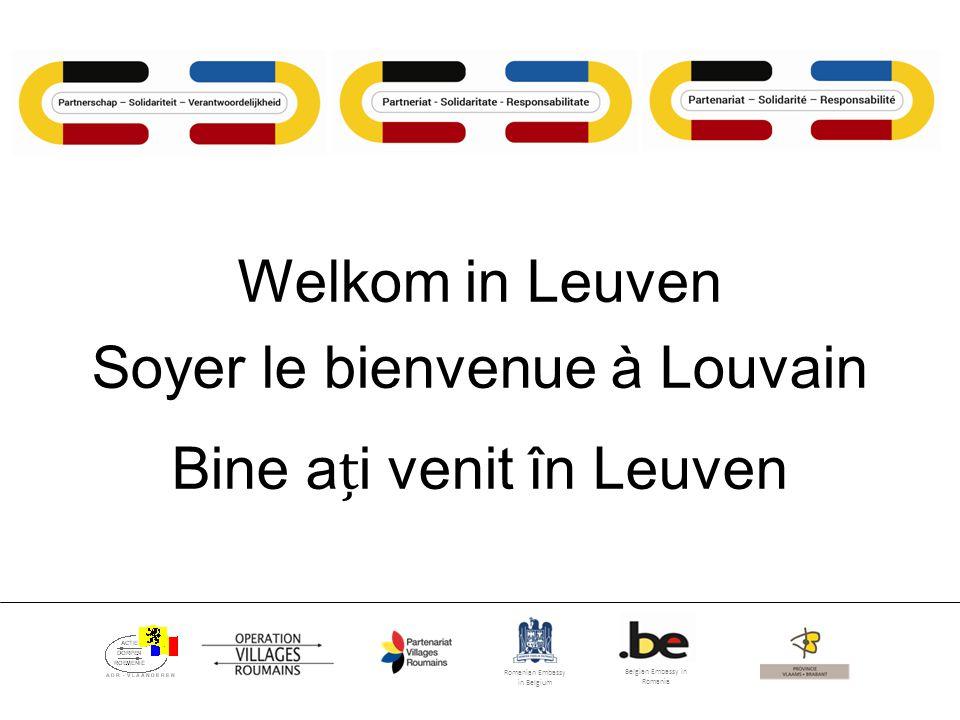 Romanian Embassy in Belgium Belgian Embassy in Romania Welkom in Leuven Soyer le bienvenue à Louvain Bine ai venit în Leuven