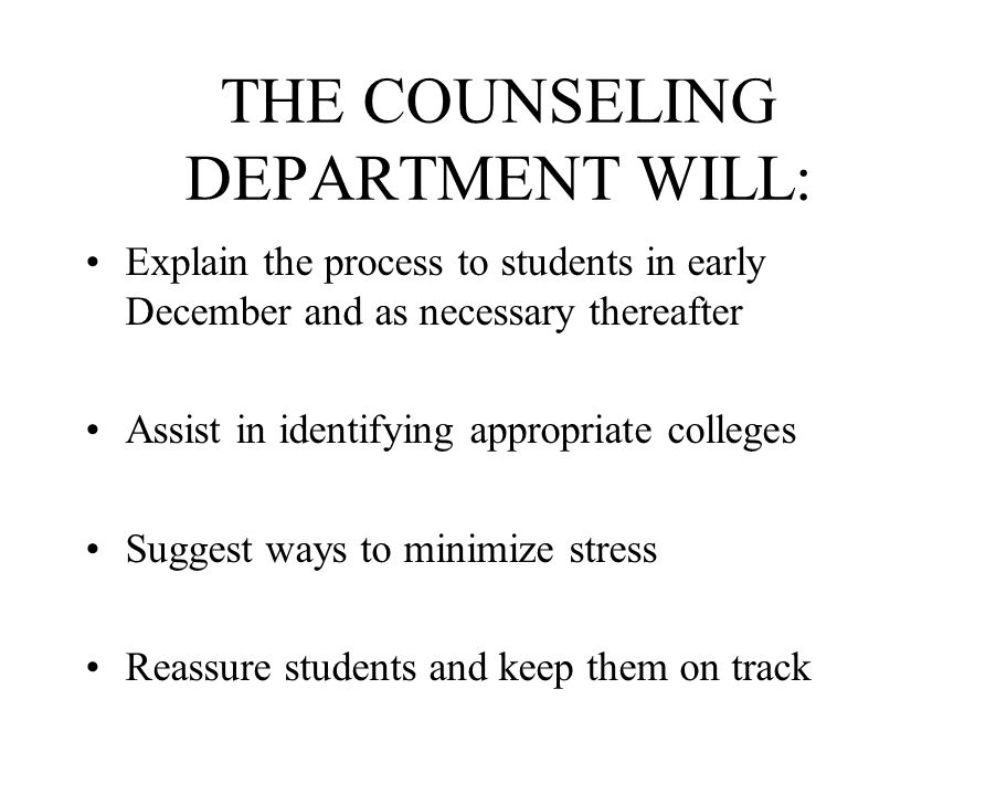 RESOURCES FOR MAKING A SELECTION Counseling Department Web Tools College visits Local Visits