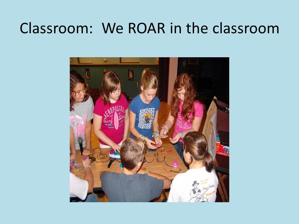 Classroom: We ROAR in the classroom