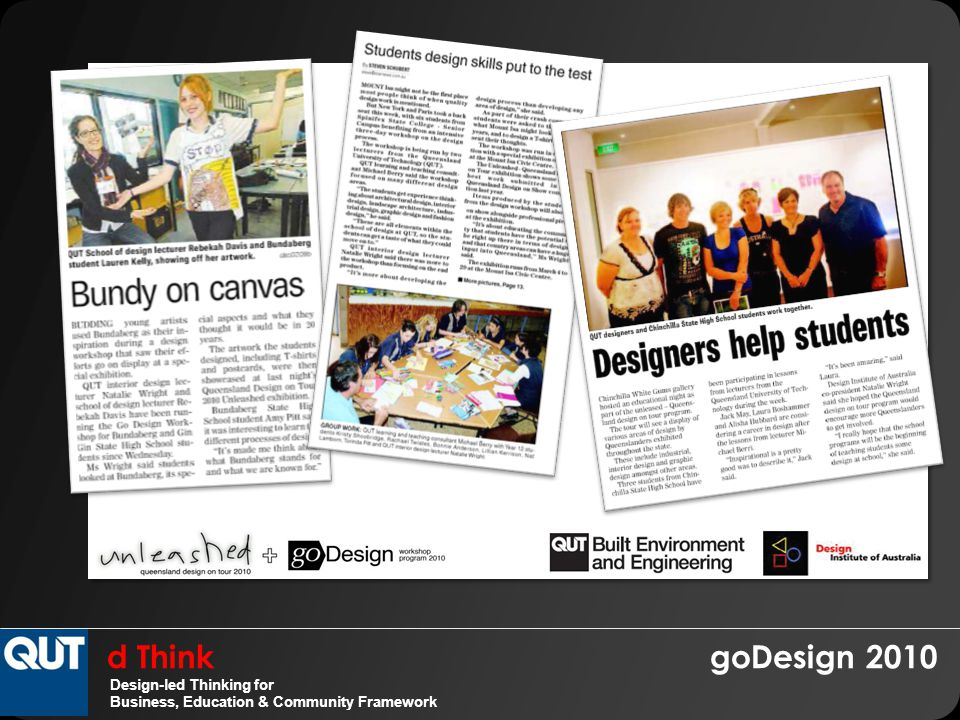 d Think goDesign 2010 Design-led Thinking for Business, Education & Community Framework