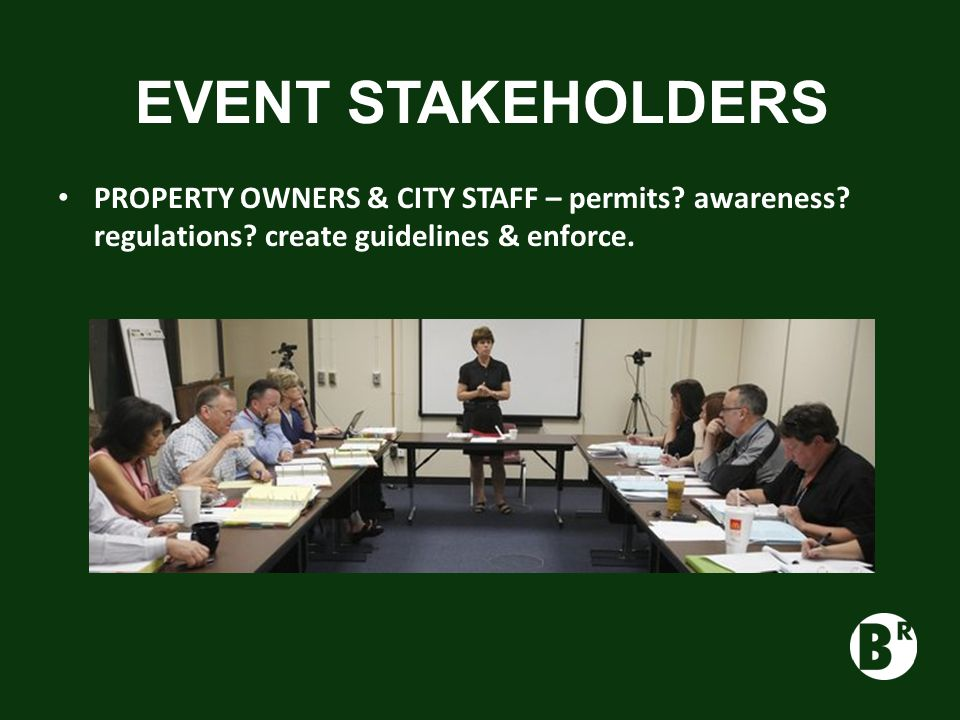 EVENT STAKEHOLDERS PROPERTY OWNERS & CITY STAFF – permits.