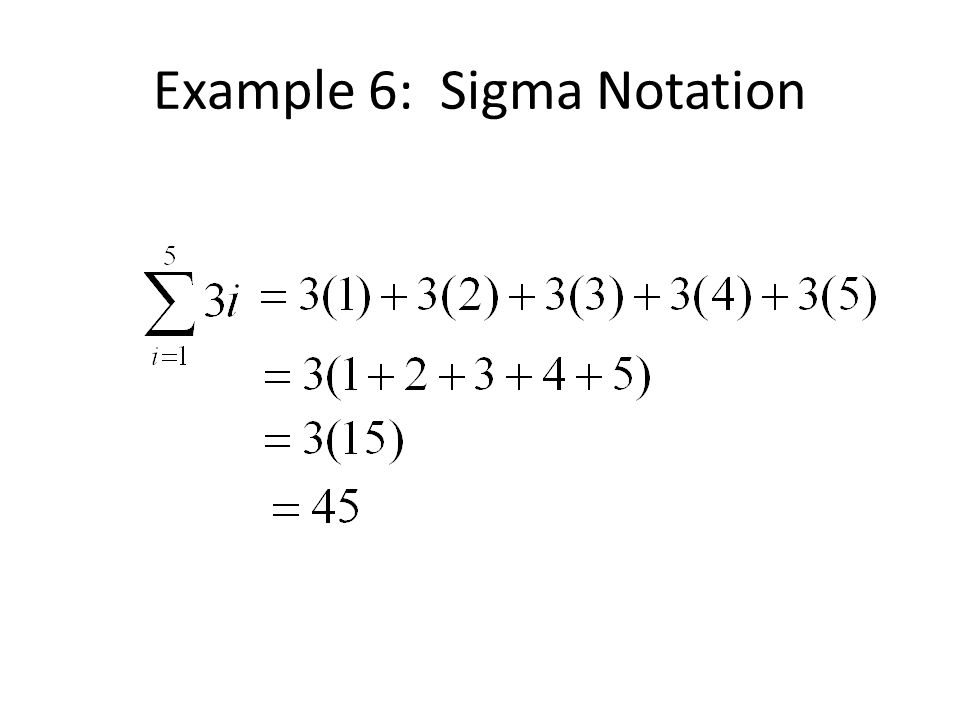 Example 6: Sigma Notation