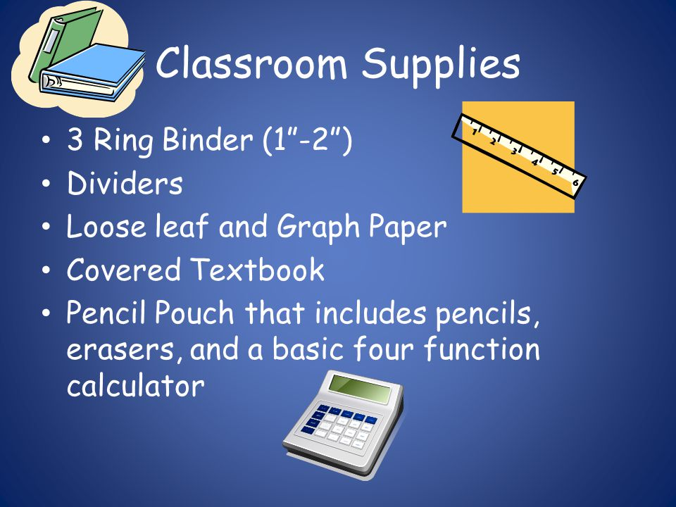 "Classroom Supplies 3 Ring Binder (1""-2"") Dividers Loose leaf and Graph Paper Covered Textbook Pencil Pouch that includes pencils, erasers, and a basic"