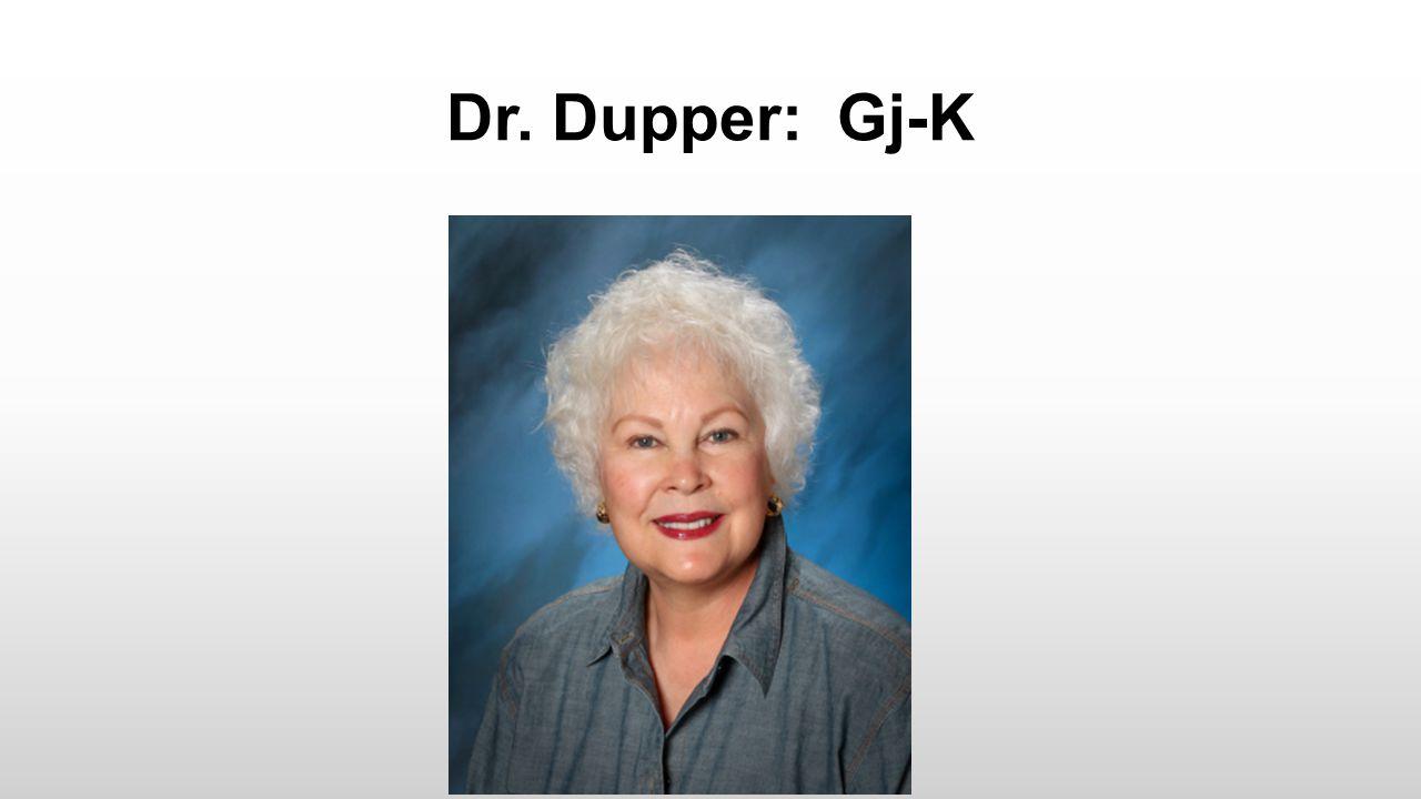 Dr. Dupper: Gj-K