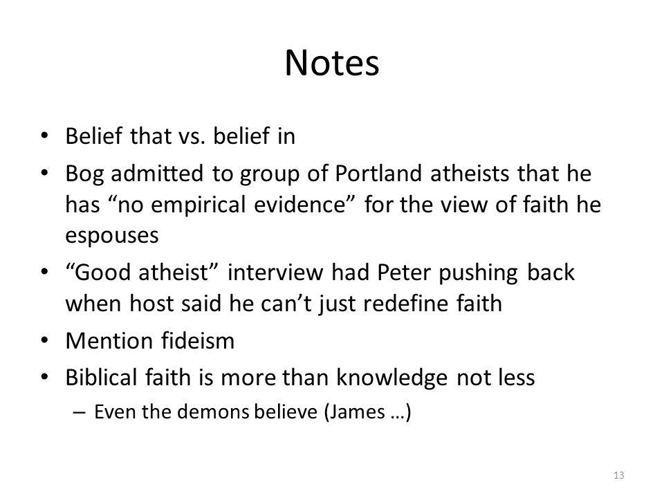 Notes Belief that vs.