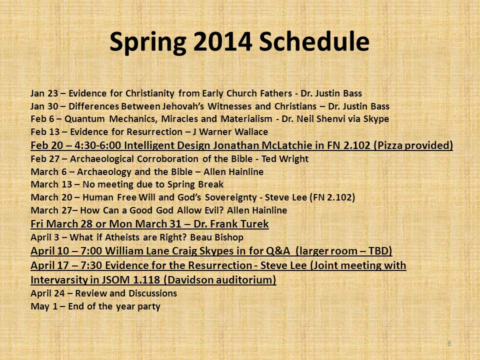 Spring 2014 Schedule Jan 23 – Evidence for Christianity from Early Church Fathers - Dr.
