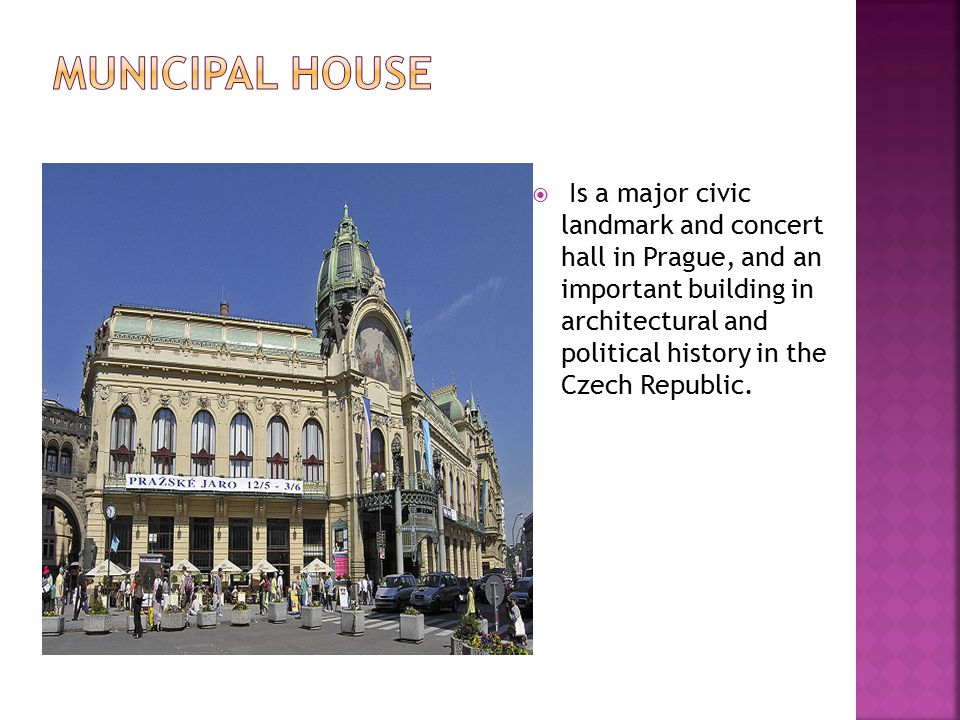  Is a major civic landmark and concert hall in Prague, and an important building in architectural and political history in the Czech Republic.