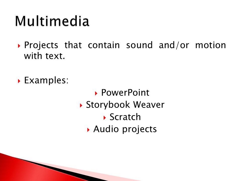  Projects that contain sound and/or motion with text.