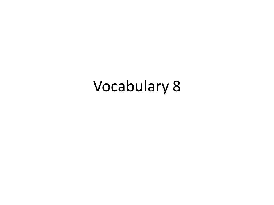 Vocabulary 8