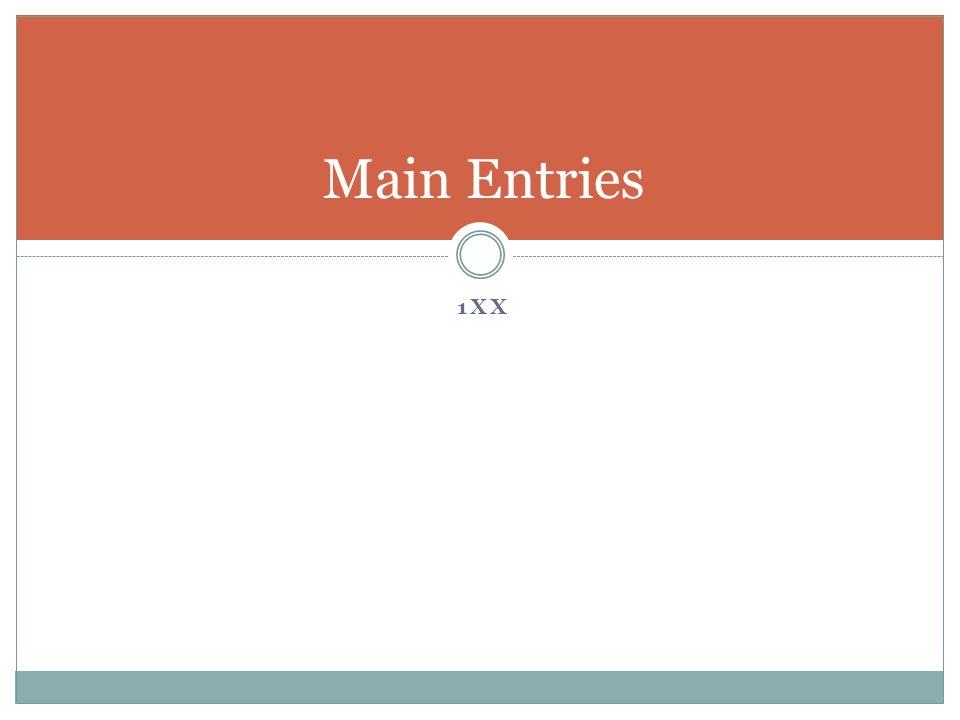 1XX Main Entries