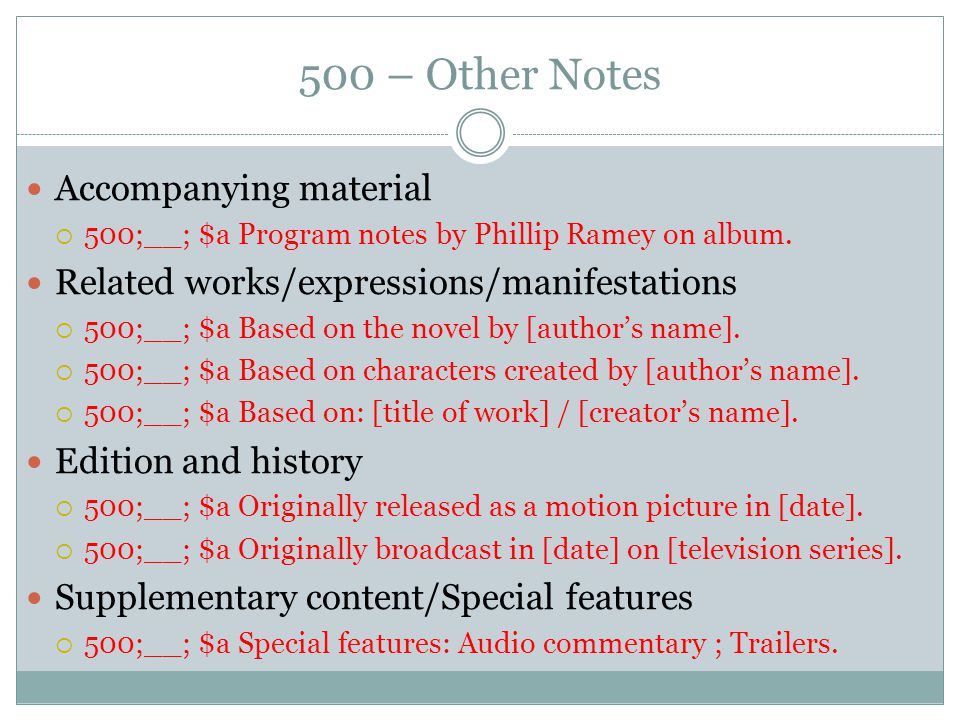500 – Other Notes Accompanying material  500;__; $a Program notes by Phillip Ramey on album. Related works/expressions/manifestations  500;__; $a Ba