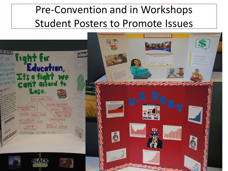 Pre-Convention and in Workshops Student Posters to Promote Issues