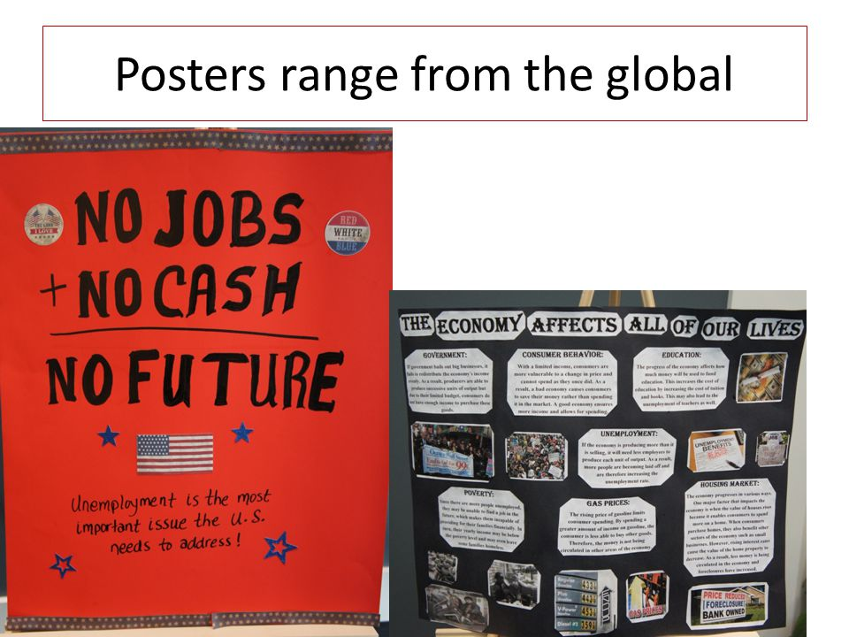 Posters range from the global